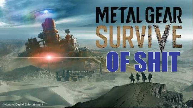 Metal gear survive shit